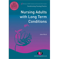 Nursing Adults with Long Term Conditions (BOK)