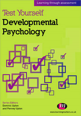 Test Yourself: Developmental Psychology: Learning Through Assessment (BOK)