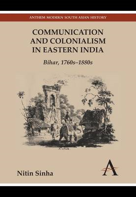 Communication and Colonialism in Eastern India (BOK)