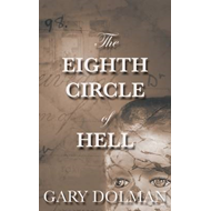 The Eighth Circle of Hell (BOK)