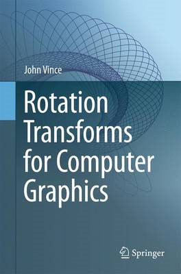 Rotation Transforms for Computer Graphics (BOK)