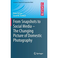 From Snapshots to Social Media - The Changing Picture of Dom (BOK)