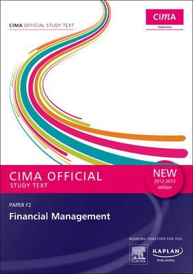 F2 Financial Management - Study Text: Paper F2 (BOK)