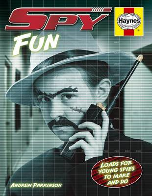 Spy Fun: Loads for Young Spies to Make and Do (BOK)