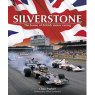 Silverstone: The Home of British Motor Racing (BOK)