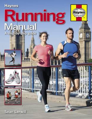 Running Manual: The Complete Step-by-step Guide (BOK)