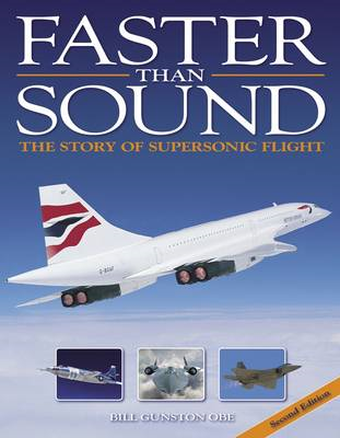 Faster Than Sound: The Story of Supersonic Flight (BOK)