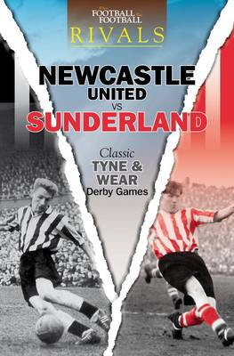 Rivals: Classic Tyne and Wear Derby Games (BOK)