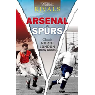 Rivals: Classic North London Derby Games (BOK)