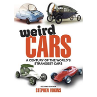 Weird Cars: A Century of the World's Strangest Cars (BOK)