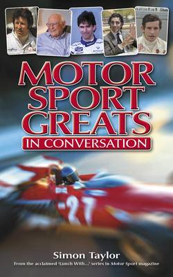 Motor Sport Greats...in Conversation (BOK)