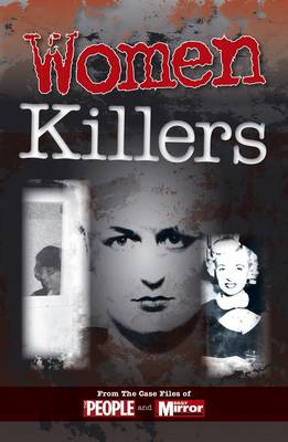 Crimes of the Century: Women Killers (BOK)