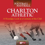 When Football Was Football: Charlton Athletic (BOK)