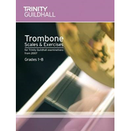 Brass Scales & Exercises Grades 1-8: Trombone (BOK)