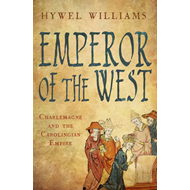 Emperor of the West: Charlemagne and the Carolingian Empire (BOK)