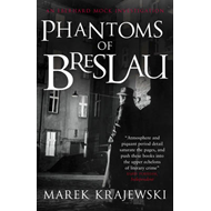 Phantoms of Breslau: An Eberhard Mock Investigation (BOK)