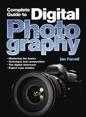 A Complete Guide to Digital Photography (BOK)