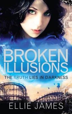 Broken Illusions: A Midnight Dragonfly Novel (BOK)