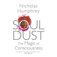 Soul Dust: The Magic of Consciousness (BOK)