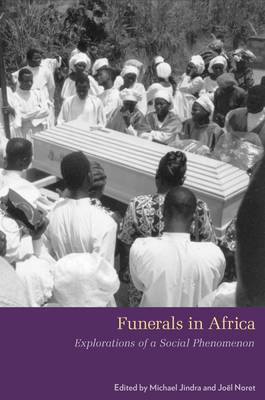 Funerals in Africa: Explorations of a Social Phenomenon (BOK)