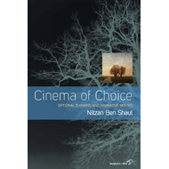 Cinema of Choice: Optional Thinking and Narrative Movies (BOK)