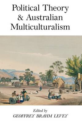 Political Theory and Australian Multiculturalism (BOK)