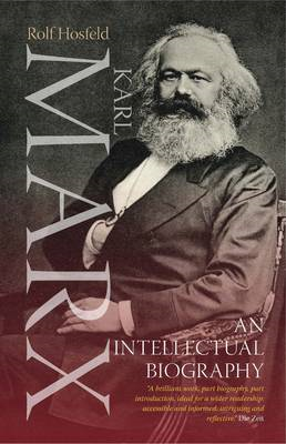 Karl Marx: An Intellectual Biography (BOK)