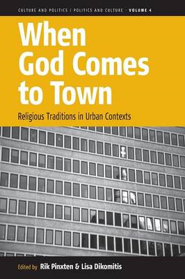 When God Comes to Town: Religious Traditions in Urban Contexts (BOK)