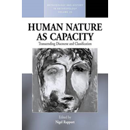 Human Nature as Capacity: Transcending Discourse and Classification (BOK)