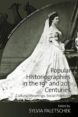 Popular Historiographies in the 19th and 20th Centuries (BOK)