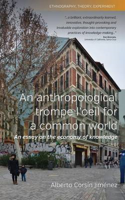 An Anthropological Trompe l'Oeil for a Common World: An Essay on the Economy of Knowledge (BOK)