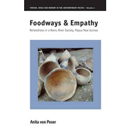 Foodways and Empathy: Relatedness in a Ramu River Society, Papua New Guinea (BOK)