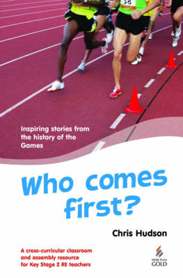 Who Comes First?: Inspiring Stories from the History of the Games (BOK)