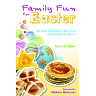 Family Fun for Easter: 30 Lent and Easter Activities for Families to Share (BOK)