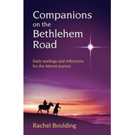 Companions on the Bethlehem Road: Daily Readings and Reflections for the Advent Journey (BOK)
