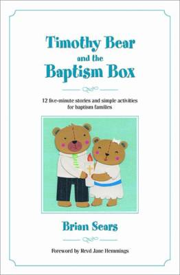 Timothy Bear and the Baptism Box (BOK)