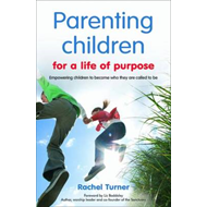 Parenting Children for a Life of Purpose (BOK)