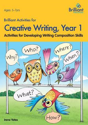 Brilliant Activities for Creative Writing, Year 1 (BOK)
