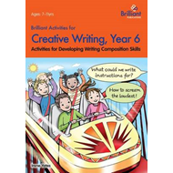 Brilliant Activities for Creative Writing, Year 6 (BOK)