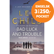 Produktbilde for Bad Luck And Trouble (BOK)