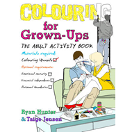 Colouring for Grown-ups: The Adult Activity Book (BOK)