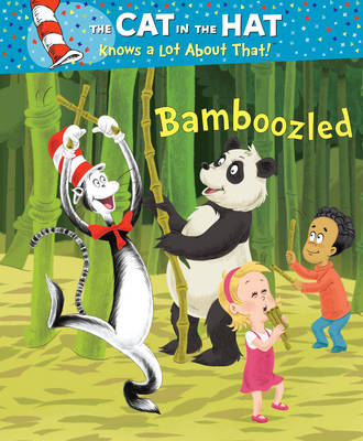 The Cat in the Hat Knows a Lot About That!: Bamboozled (BOK)