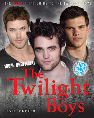 100% the Twilight Boys: The Unofficial Biography (BOK)