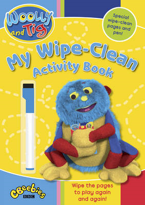Woolly and Tig: My Wipe-clean Activity Book (BOK)