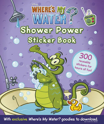 Where's My Water: Shower Power Sticker Book (BOK)