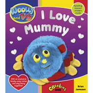 Woolly and Tig: I Love Mummy (BOK)