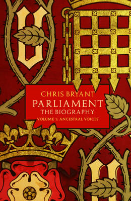 Parliament: the Biography: Volume I: Ancestral Voices (BOK)