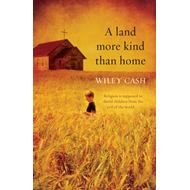 A Land More Kind Than Home (BOK)
