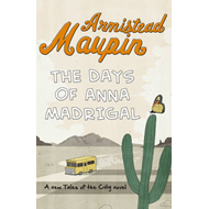The Days of Anna Madrigal (BOK)