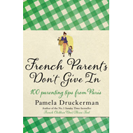 French Parents Don't Give in (BOK)